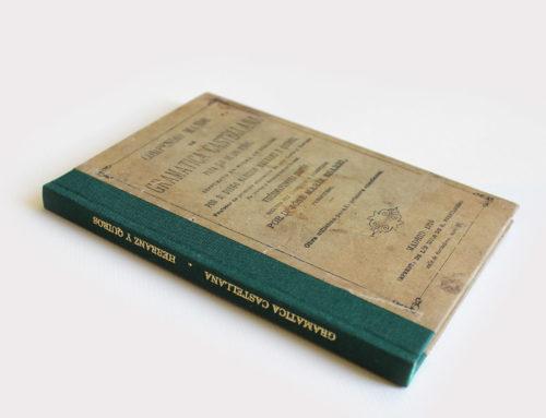 Restauración de la Gramática Castellana de 1891